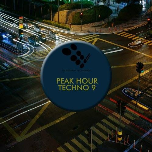 Peak Hour Techno 9 Compilation